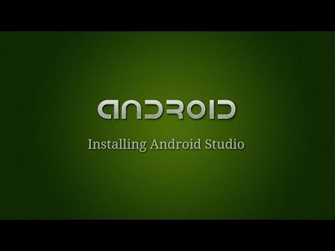 Android Development - 1 - Installing Android Studio