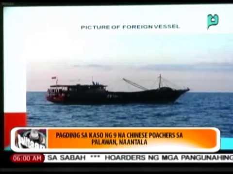 [Balitaan] Pagdinig sa kaso ng 9 na Chinese poachers sa Palawan, naantala [06|18|14]