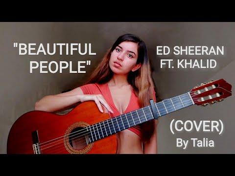 Download Lagu  Ed Sheeran - Beautiful People feat. Khalid   COVER by Talia Mp3 Free