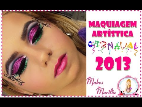 Tutorial 44- Maquiagem Artística Carnaval 2013