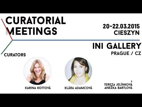 Curatorial Meetings / INI Gallery 13 // CZ