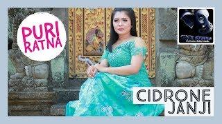 PURI RATNA - CIDRONE JANJI ( Official Video )