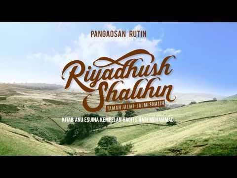 Info Kajian Kitab Ryadushshalihin Bahasa Sunda Bersama Ustadz Abu Haidar As-Sundawy