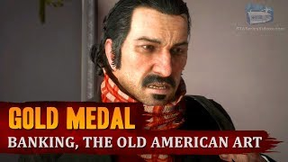 Red Dead Redemption 2 - Mission #57 - Banking, The Old American Art [Gold Medal]
