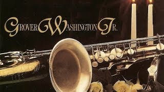 Grover Washington Jr Love Songs Full Album