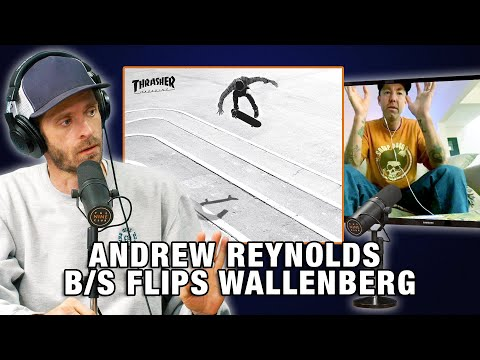 Andrew Reynolds Got Broke Off Trying To Backside Flip Wallenberg