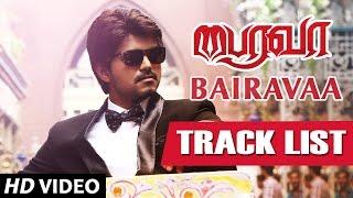Bairavaa Tracklist