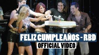 Watch Rbd Feliz Cumpleanos video