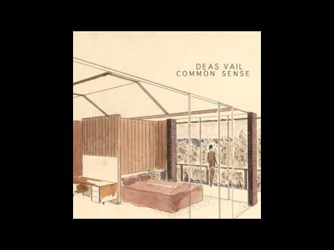 Deas Vail - Common Sense