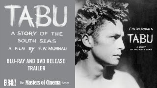 Tabu - Murnau's TABU (Story of the South Seas) Masters of Cinema Trailer