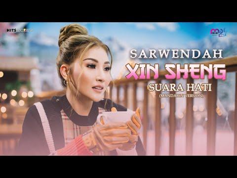 Download Lagu SARWENDAH | XIN SHENG - SUARA HATI MANDARIN VERSION .mp3