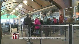 Longer wait times at Fargo Airport following machine malfunction