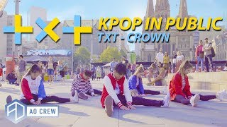 KPOP IN PUBLIC TXT 'CROWN' Dance Cover [AO CREW - Australia]