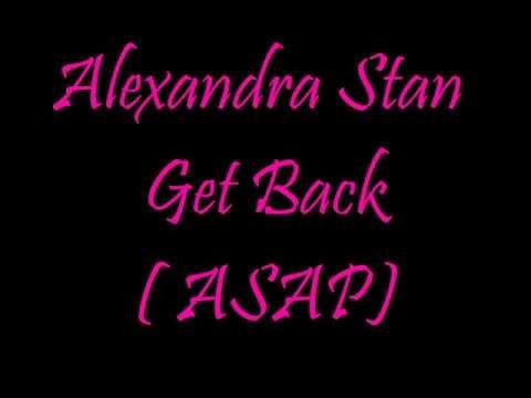 Alexandra Stan - Get back (A.S.A.P) lyrics HD