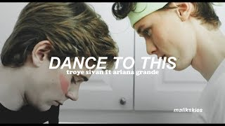Download Lagu Troye Sivan - Dance To This ft. Ariana Grande (Traducida al español) Gratis STAFABAND