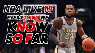 NBA LIVE 19: EVERYTHING WE KNOW SO FAR! NO FROSTBITE, REAL PLAYER MOVEMENT & MORE!