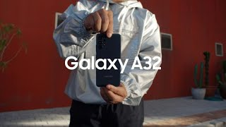 Galaxy A32: Official Introduction Film | Samsung