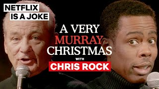 Chris Rock & Bill Murray Sing A Christmas Carol | Netflix Is A Joke