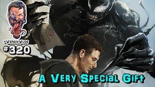 The Venom Vlog #320: A Very Special Gift