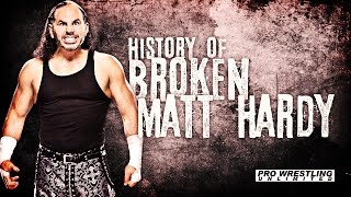 "PWU Pesents: The History Of ""Broken"" Matt Hardy"