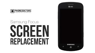 Samsung Focus i917 LCD Screen Repair Guide
