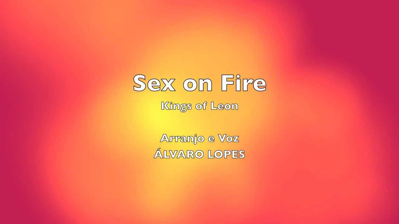 Sex on Fire youtub