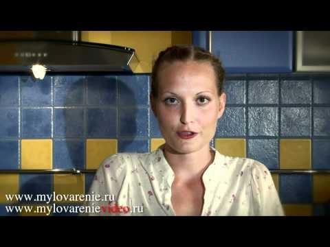 Уроки мыловарение - видео
