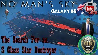 No Man Sky NEXT - The Hunt For a S Class Freighter (The Mighty Star Destroyer)