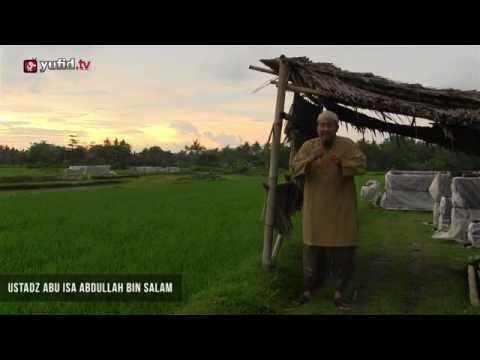Video Motivasi Islam - Ustadz Abu Isa - Sudahkah Anda Bertauhid?