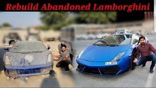 Rebuild A Abandoned Lamborghini | ClickBait*
