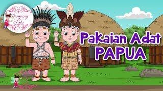 Download Lagu Pakaian Adat Papua | Budaya Indonesia | Dongeng Kita Gratis STAFABAND