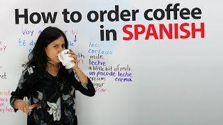 Learn how to order a coffee in Spanish