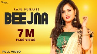 Beejna  Raju Punjabi Raj Saini Anjali Raghav New Haryanvi Songs 2018 Official Video