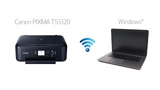 Setting up Your Wireless Canon PIXMA TS5120 - Easy Wireless Connect with a Windows Computer
