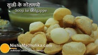 Golgappa Puri Recipe for Pani Puri with Rava  -  Sooji Puchka