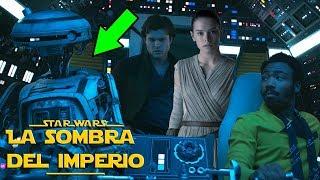 37 Cosas Que No Viste en Han Solo – Curiosidades e Easter Eggs Solo Una Historia de Star Wars