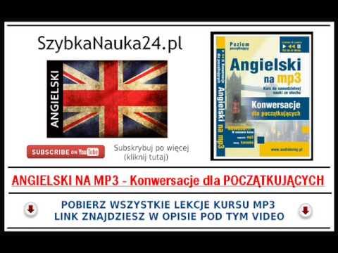 ANGIELSKI MP3 - SZYBKA NAUKA ANGIELSKICH SŁÓWEK Z WYMOWĄ - Dla Początkujących.