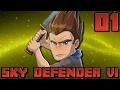 Sky Defender VI #01 : SAISON A L'ANCIENNE !