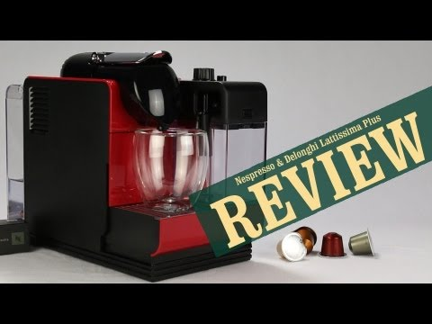 Nespresso Lattissima Plus - Exclusive Review