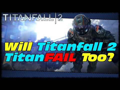 Will Titanfall 2...TitanFAIL Too?!? Titanfall 2 Technical Test Gameplay & Impressions!