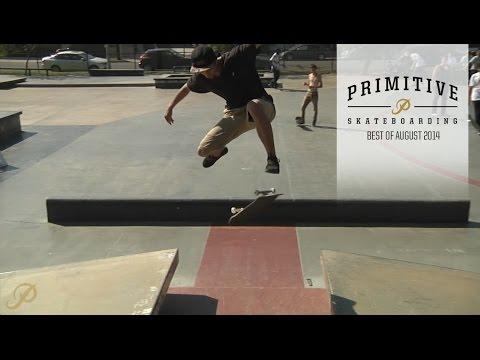 Paul Rodriguez Nick Tucker Brian Peacock Best of August 2014 Primitive Skateboarding