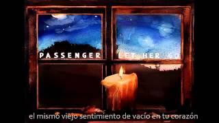 Passenger - Let Her Go traducida al español