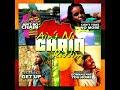 Ain't No Chain Riddim (Official Mix) Feat. Anthony B, Jah Mason, Sophia Squire, (Feb. 2018)