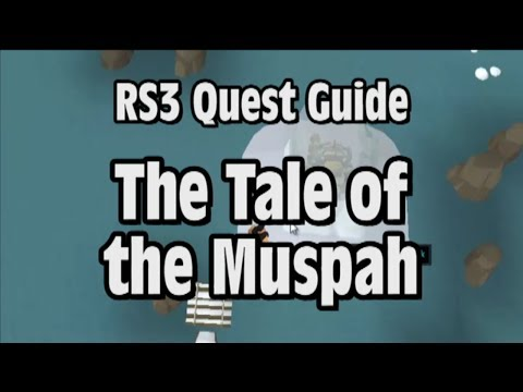 RS3: The Tale of the Muspah Quest Guide – RuneScape