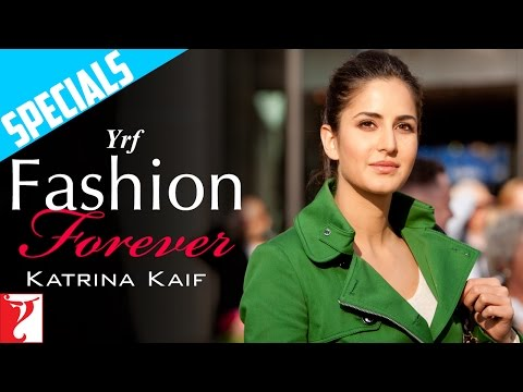 YRF Fashion Forever - Katrina Kaif - Jab Tak Hai Jaan