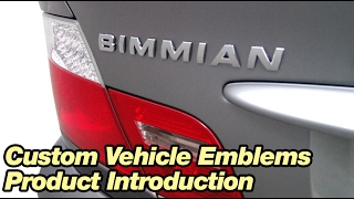 Bimmian.com - Custom Vehicle Emblems - Product Introduction