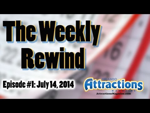 The Weekly Rewind Attractions for July 14 2014