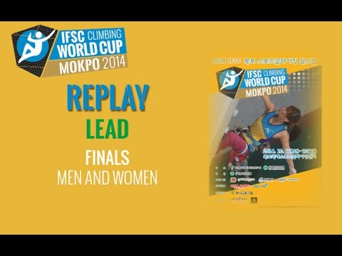 IFSC Climbing World Cup Mokpo 2014 - Lead - Finals - Men/Women