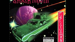 Smash Mouth - Heave-Ho