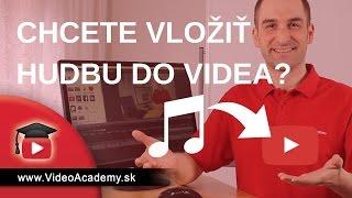 Ako vložiť hudbu do videa doslova za pár sekúnd